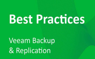 Veeam Backup & Replication Best Practices: #2 – Hypervisor, Backup Job and Restore