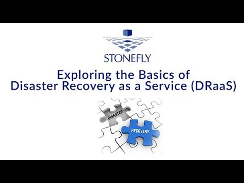Exploring the Basics of Disaster Recovery as a Service (DRaaS)