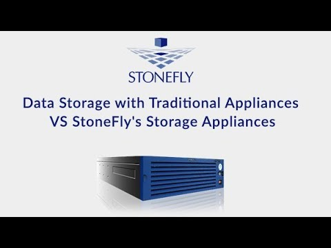 Data Storage with Traditional Appliances VS StoneFly's Storage Appliances