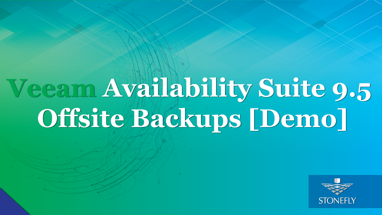Veeam Availability Suite 9.5 off site backups