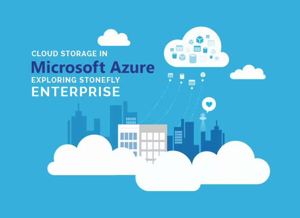 Exploring StoneFly Enterprise Cloud Storage in Azure