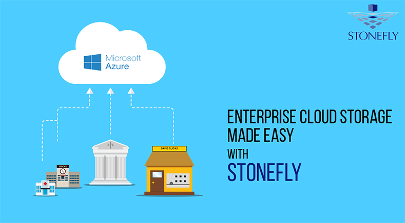 Enterprise Cloud Storage Made Easy with StoneFly
