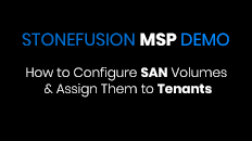 How to Configure SAN Volumes & Assign Them to Tenants