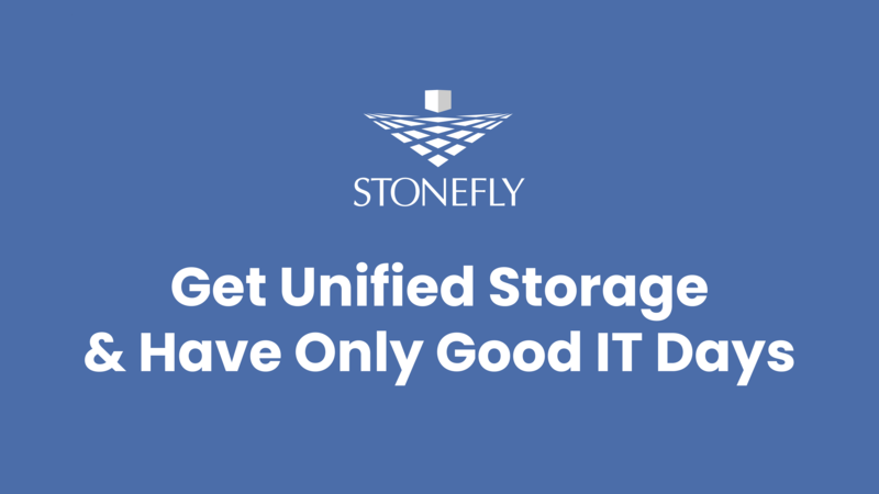 Get Unified Storage & Have Only Good IT Days